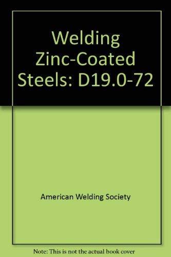 9780871711021: Welding Zinc-Coated Steels: D19.0-72