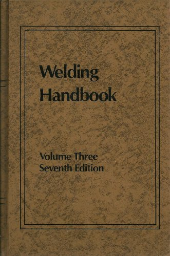 Welding Handbook, Vol. 3: Resistance and Solid-State: Kearns, W. H.