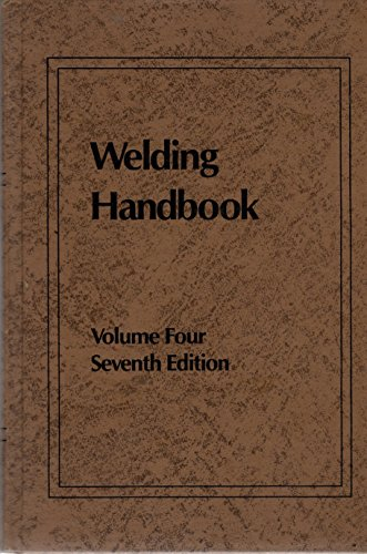 9780871712189: 004: Welding Handbook: Metals and Their Weldability (Vol. 4)