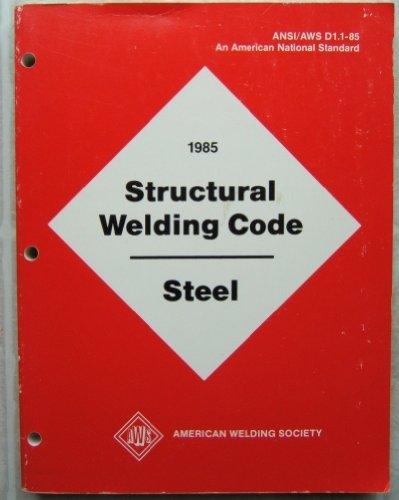 9780871712479: 1985 Structural Welding Code - Steel (ANSI/AWS D1.1-85)