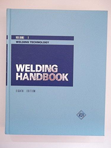 9780871712813: Welding Handbook Volume 1: Welding Technology