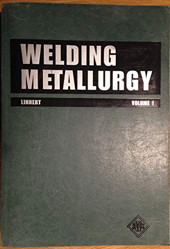 9780871714572: Welding Metallurgy: Fundamentals (v. 1)