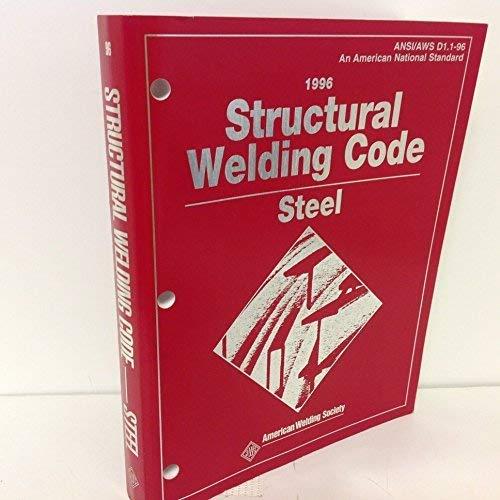 Structural Welding Code: Steel : Ansi/Aws D1.1-96 (Structural Welding Code for Steel): Aws ...