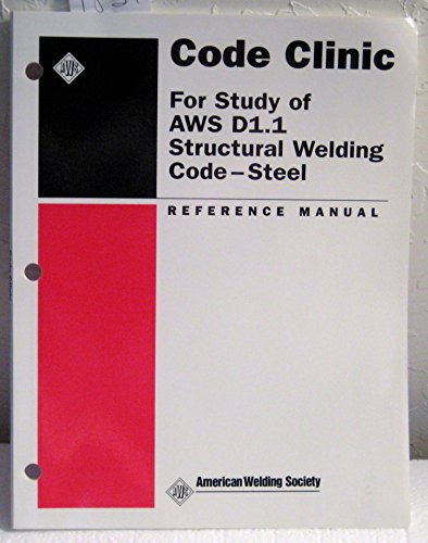 9780871715470: Code Clinic for Study of AWS D1.1 Structural Welding Code--steel