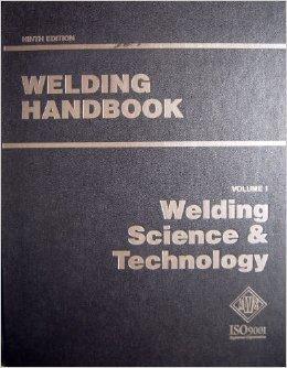 9780871716576: Welding Handbook: Welding Science and Technology v. 1