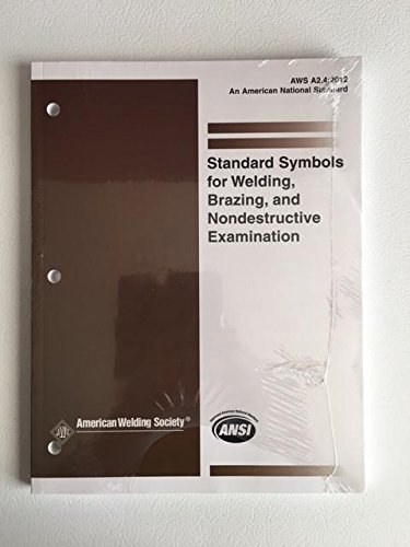 AWS A2.4:2012 Standard Symbols for Welding, Brazing, and Nondestructive Examination by AWS(January ...