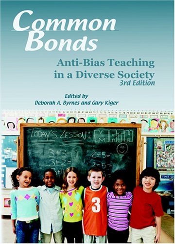 9780871731678: Common Bonds: Anti-Bias Teaching in a Diverse Society