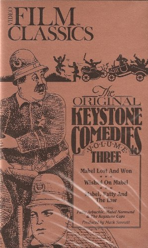 9780871765772: The Original Keystone Comedies: Volume Three (Mabel Lost and Won / Wished on Mabel / Mabel, Fatty and the Law / Fatty's Plucky Pup)