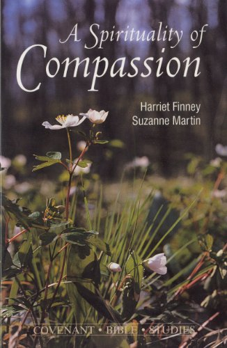 9780871780041: A Spirituality of Compassion: Studies in Luke (Covenant Bible Studies)
