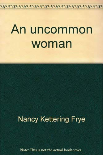 9780871780225: An uncommon woman: The life and times of Sarah Righter Major
