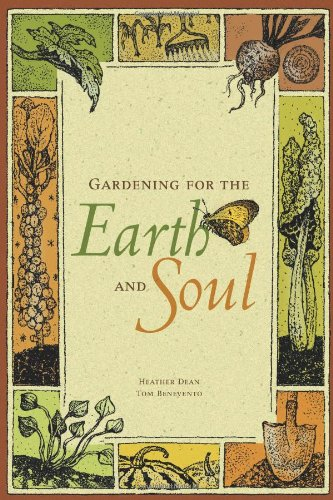 Gardening for the Earth and Soul: Heather Dean