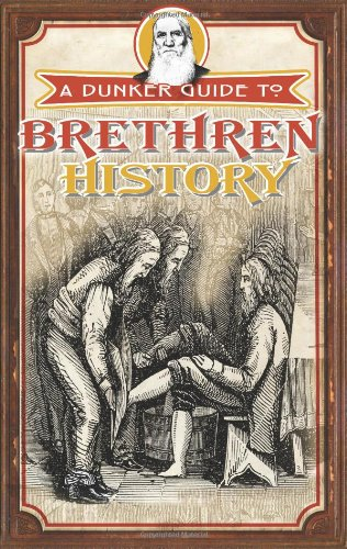 9780871781345: A Dunker Guide to Brethren History