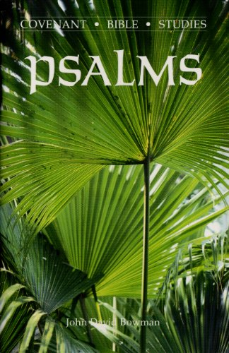 9780871787231: Psalms (Covenant Bible Study Series)