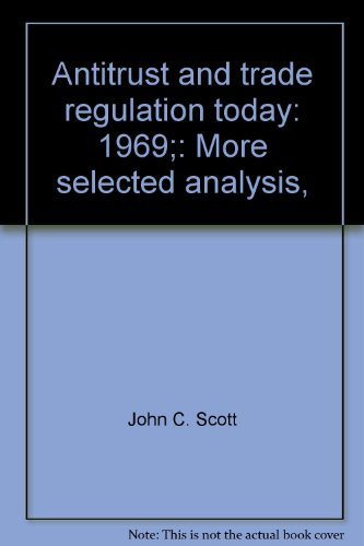 Antitrust and trade regulation today: 1969;: More: Bureau of National
