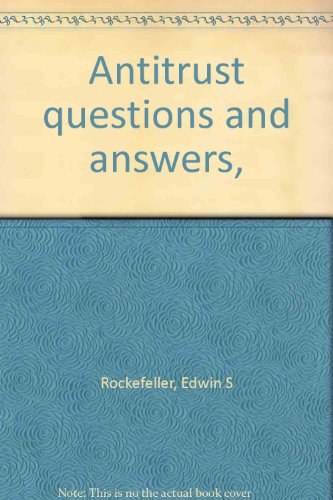 9780871791832: Antitrust questions and answers,