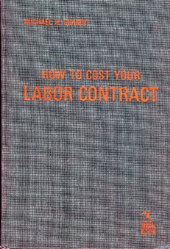 9780871791917: How to Cost Your Labor Contract