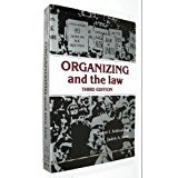 9780871794321: Organizing and the Law (Third Edition)