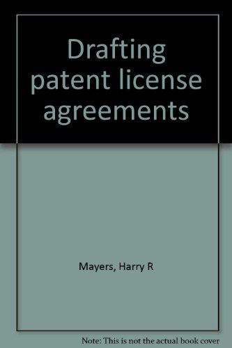 9780871794505: Drafting patent license agreements
