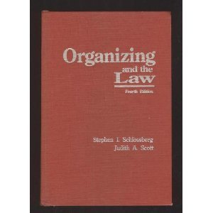 9780871796721: Organizing and the Law