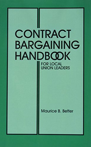 9780871798039: Contract Bargaining Handbook for Local Union Leaders