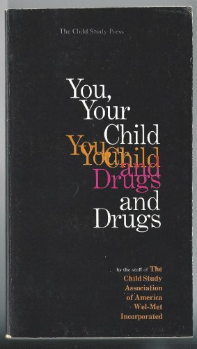 You, Your Child and Drugs