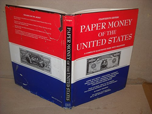 9780871845146: Paper Money of the United States: A Complete Illustrated Guide With Valuations