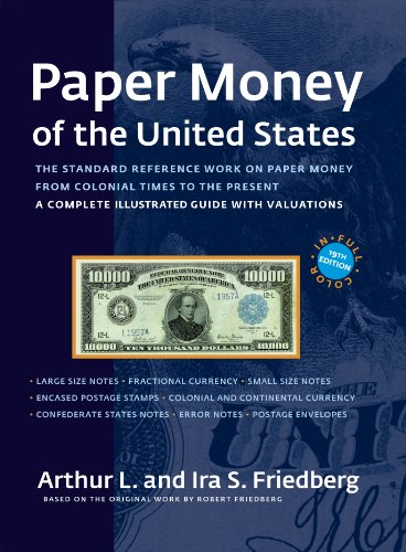 9780871845191: Paper Money of the United States. A Complete Illustrated Guide with Valuations