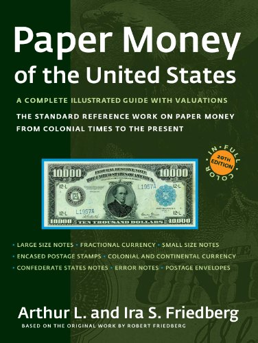 9780871845207: Paper Money of the United States: A Complete Illustrated Guide With Valuations: The Standard Reference Work on Paper Money