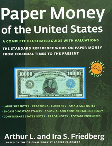 9780871847201: Paper Money of the United States: A Complete Illustrated Guide With Valuations. The standard reference work on paper money