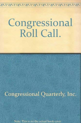 9780871870889: Congressional Roll Call.