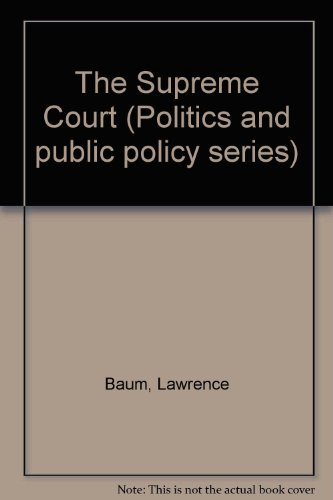 9780871871602: The Supreme Court (Politics and public policy series)