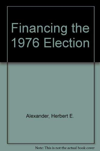Financing The 1976 Election