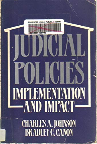 9780871872845: Judicial Policies: Implementation and Impact