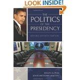 9780871873699: The Politics of the Presidency