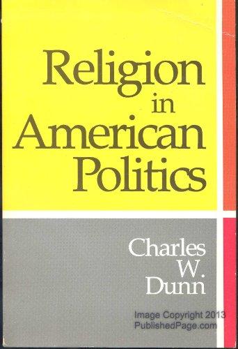 9780871874863: Religion in American Politics