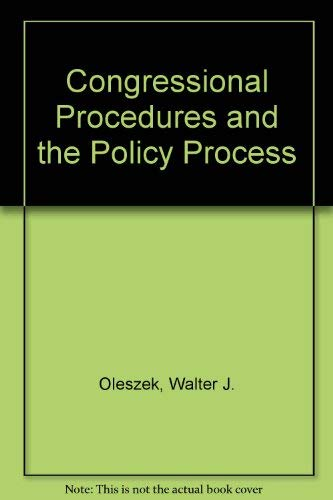 9780871874870: Congressional Procedures and the Policy Process
