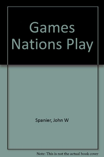 9780871875310: Games nations play