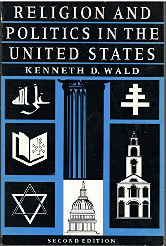 9780871876041: Religion and Politics in the United States