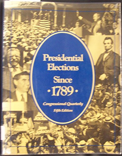 9780871876096: Presidential Elections Since 1789