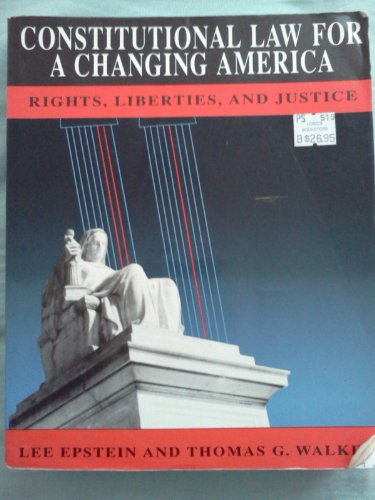 9780871876133: Constitutional Law for a Changing America: Rights, Liberties, and Justice