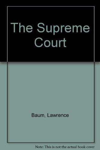 The Supreme Court: Baum, Lawrence