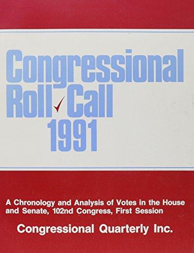 Congressional Roll Call 1991: Cq Inc, CQ Press