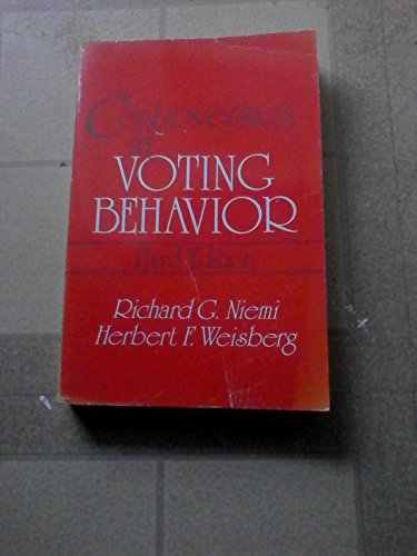 Controversies in Voting Behavior, 3rd Edition: Lawrence Bobo; G.