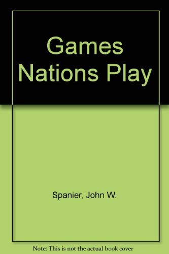 9780871877215: Games Nations Play