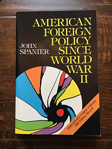 9780871877277: American Foreign Policy since World War 2