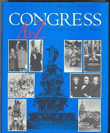 Congress A to Z: A Ready Reference Encyclopedia