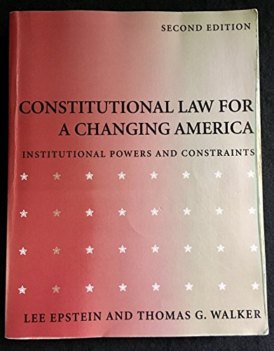 9780871878298: Constitutional Law for a Changing America: Institutional Powers and Constraints