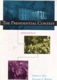 9780871878373: The Presidential Contest: With a Guide to the 1996 Presidential Race