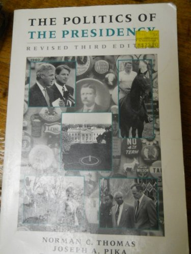 9780871878809: The Politics of the Presidency
