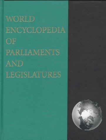 9780871879875: World Encyclopedia of Parliaments and Legislatures